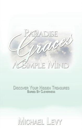 Paradise Graces a Simple Mind Book Cover