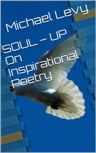 SOUL–UP On Inspirational Poetry: Meditation For A Peaceful Mind Book Cover